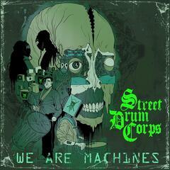 We Are Machines