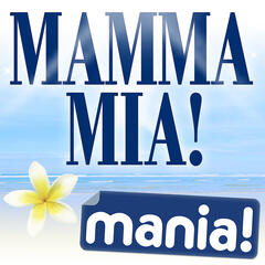 Mamma Mia! Mania (Deluxe Version)