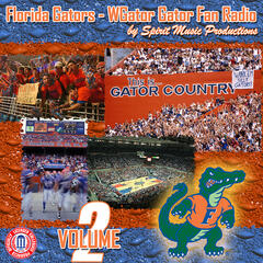 Florida Gators - WGATOR Gator Fan Radio, Vol. 2