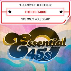 Lullaby Of The Bells / It's Only You, Dear - Single