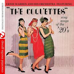 """The Coquettes"" Sing Songs of the '20's (Digitally Remastered)"