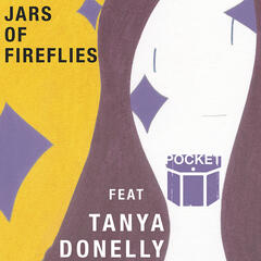 Jars Of Fireflies (feat. Tanya Donelly of Belly)