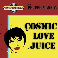 Cosmic Love Juice - EP