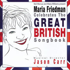 Maria Friedman Celebrates the Great British Songbook