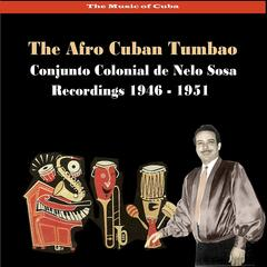 The Music of Cuba - The Afro Cuban Tumbao / Recordings 1946 - 1951