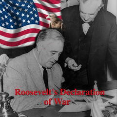 Roosevelt's Declaration of War
