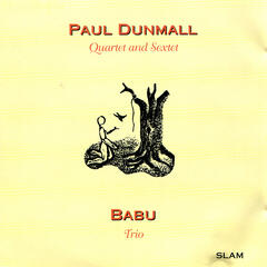 Paul Dunmall Quartet and Sextet / Babu Trio