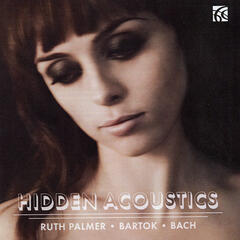 Hidden Acoustics - Bartók and Bach