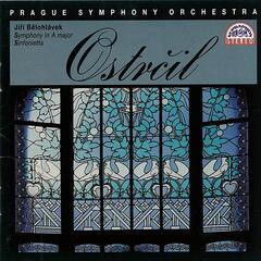 Ostrcil:  Symphony in A major / Sinfonietta