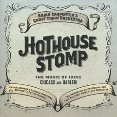 Hothouse Stomp - The Music of 1920s Chicago and Harlem