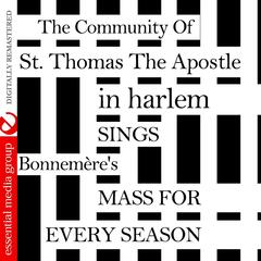 Sings Bonnemère's Mass For Every Season (Remastered)