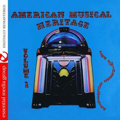 American Musical Heritage Volume 1 (Remastered)
