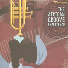 """Spha"" Bembe Presents: The African Groove Experience"