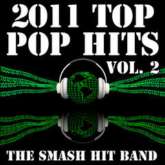 2011 Top Pop Hits Vol. 2