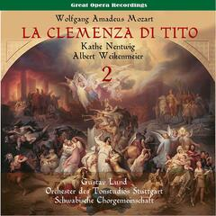 Mozart: La clemenza di Tito (The Clemency of Titus), Vol. 2