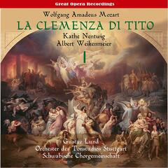 Mozart: La clemenza di Tito (The Clemency of Titus), Vol. 1