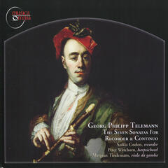 Telemann: The Seven Sonatas for Recorder & Continuo