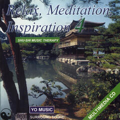 Relax, Meditation And Inspiration Vol. 4