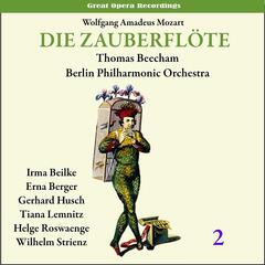 Mozart: The Magic Flute (Die Zauberflöte), Vol. 2