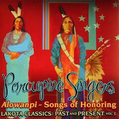 Alowanpi - Songs of Honoring - Lakota Classics: Past & Present, Vol. 1