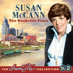 The Nashville Years - The Susan McCann Collection Vol' 2