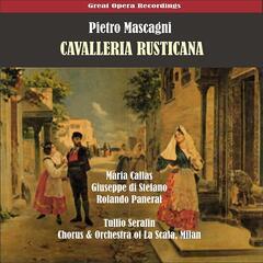 Mascagni: Cavalleria rusticana (Callas, di Stefano, Panerai, Serafin) [1953]