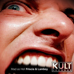 Friscia & Lamboy - Mad As Hell