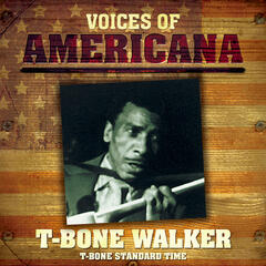 Voices Of Americana: T-Bone Standard Time