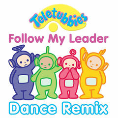 Follow My Leader (Dance Remix)