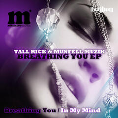 Breathing You - EP