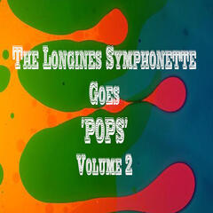 "Symphonette Goes ""Pops"", Vol. 2"