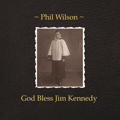 God Bless Jim Kennedy