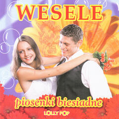 Weeding and banquet songs from Poland, Wesele - piosenki biesiadne