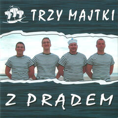 Z Pradem: Sailors' songs from Poland, Szanty
