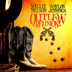 Outlaw Reunion (Digitally Remastered)
