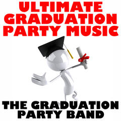 Ultimate Graduation Party Music