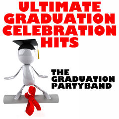 Ultimate Graduation Celebration Hits