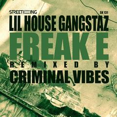 Freak E (Criminal Vibes Remix)