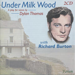 Dylan Thomas: Under Milk Wood