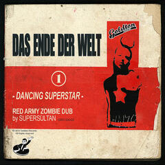 Dancing Superstar (Red Army Zombie Dub by SuperSultan)