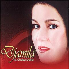 Djamila & Cheba Dalila