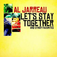 Let's Stay Together & Other Favorites (Digitally Remastered)