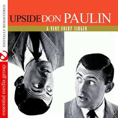 Upside Don: A Very Folky Singer (Digitally Remastered)