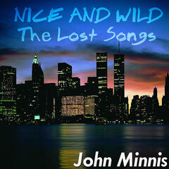 Nice & Wild: The Lost Songs
