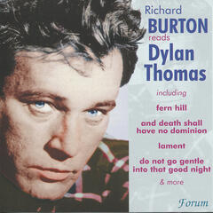 Richard Burton Reads Dylan Thomas