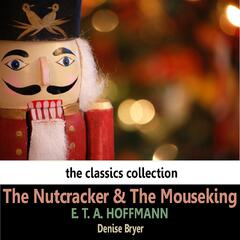 Hoffman: The Nutcracker and the Mouseking