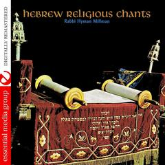 Hebrew Religious Chants (Digitally Remastered)