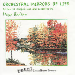Orchestral Mirrors of Life