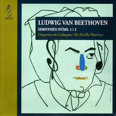 Beethoven: Symphony No. 1 in C Major, Symphony No. 2 in D Major