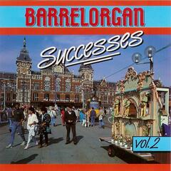Barrelorgan Successes Vol. 2